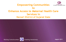 Empowering Communities to Enhance Access to Maternal Health Care Services