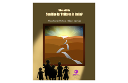 When will the Sun Rise for Children in India